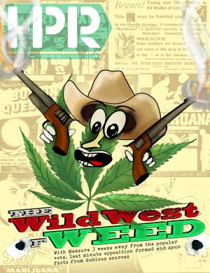 The wild west of weed