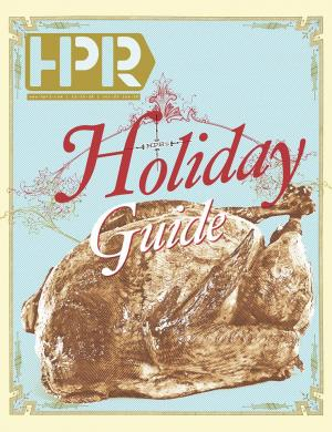 HPR's Holiday Guide!