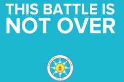 Standing Rock promise battle is not over - from Standing Rock Sioux Tribe Facebook page