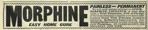 Morphine addiction cure advertisement in 1900 - Wikipedia